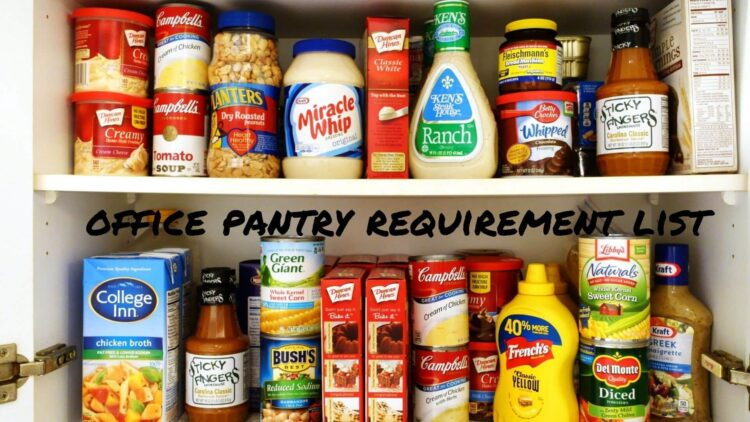 office pantry requirement list